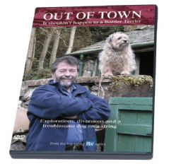Out of Town - It Shouldn't Happen to a Border Terrier